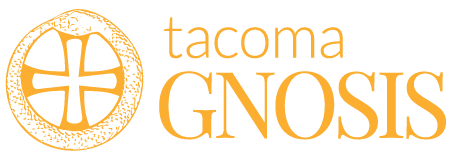 About | Tacoma Gnosis